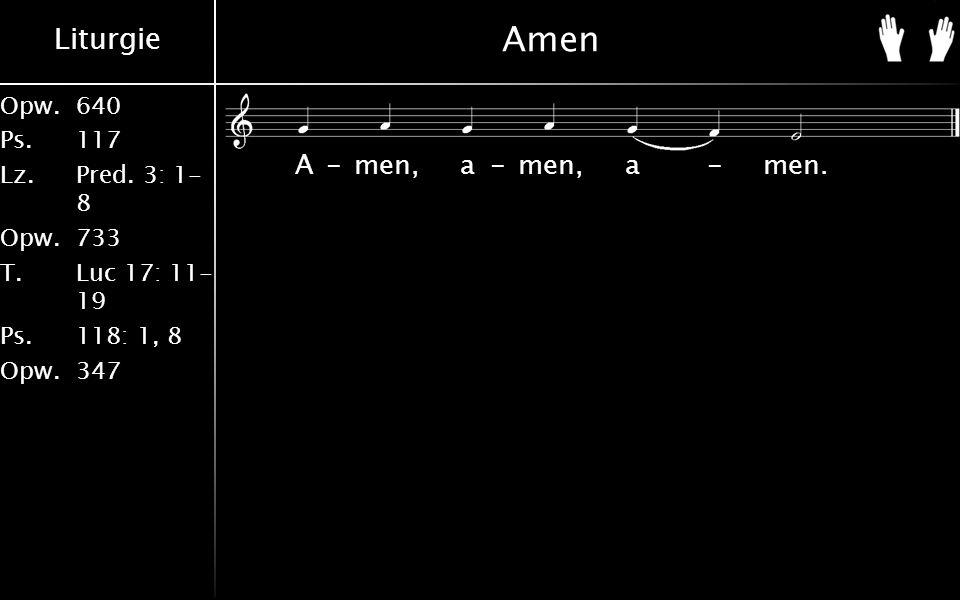 Liturgie Opw.640 Ps.117 Lz.Pred.