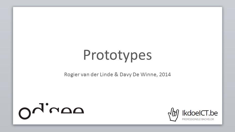 Prototypes Rogier van der Linde & Davy De Winne, 2014