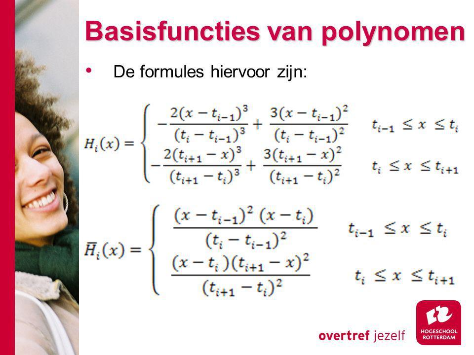 Basisfuncties van polynomen De formules hiervoor zijn: