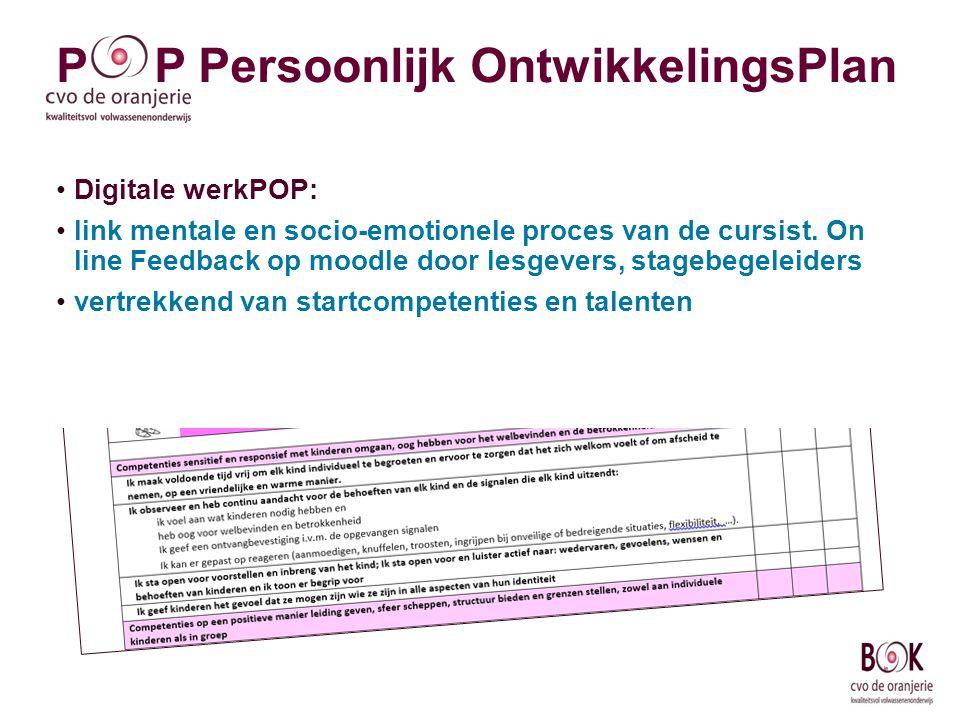 Digitale werkPOP: link mentale en socio-emotionele proces van de cursist. On line Feedback op moodle door lesgevers, stagebegeleiders vertrekkend van