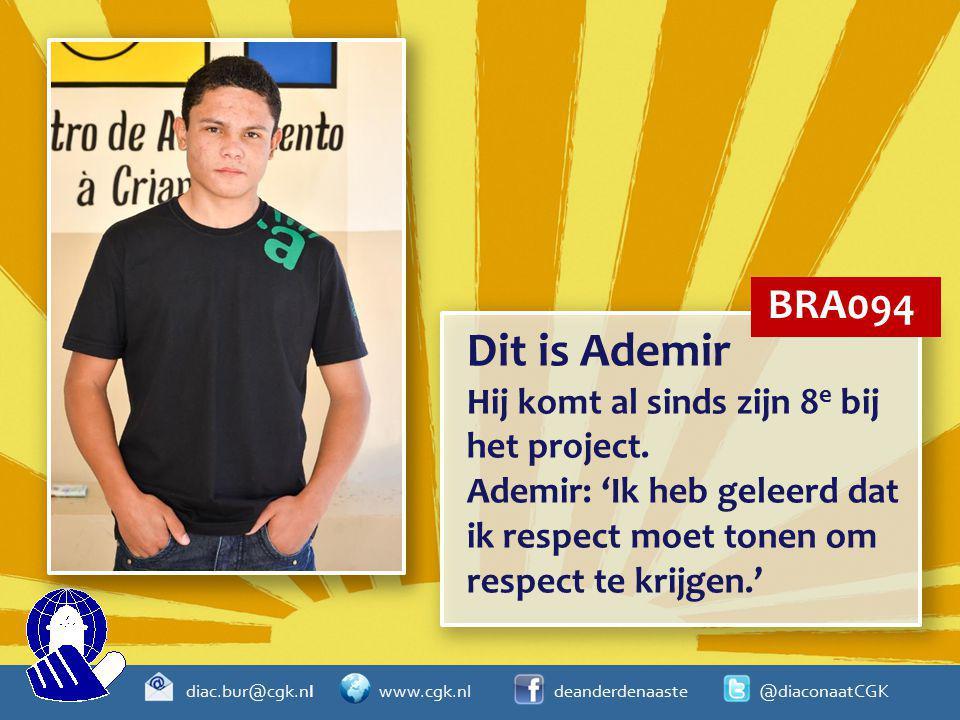 diac.bur@cgk.nl www.cgk.nl deanderdenaaste @diaconaatCGK Dit is Ademir Hij komt al sinds zijn 8 e bij het project. Ademir: 'Ik heb geleerd dat ik resp