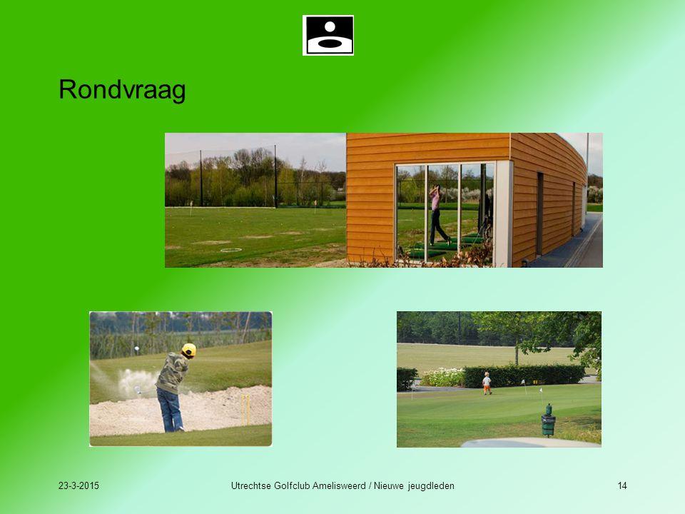 23-3-2015Utrechtse Golfclub Amelisweerd / Nieuwe jeugdleden14 Rondvraag