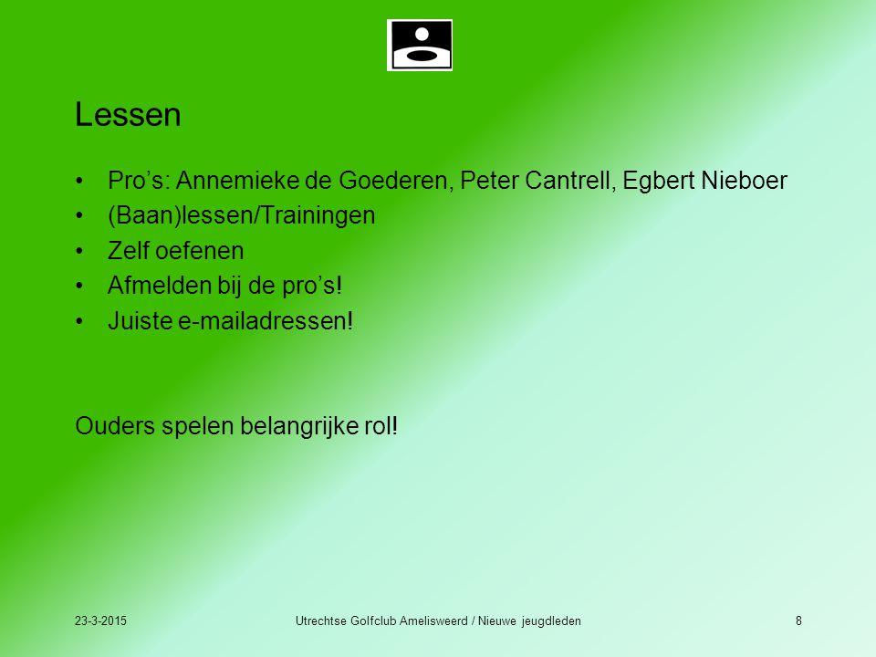 23-3-2015Utrechtse Golfclub Amelisweerd / Nieuwe jeugdleden8 Lessen Pro's: Annemieke de Goederen, Peter Cantrell, Egbert Nieboer (Baan)lessen/Training