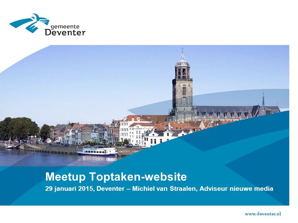 Meetup Toptaken-website 29 januari 2015, Deventer – Michiel van Straalen, Adviseur nieuwe media