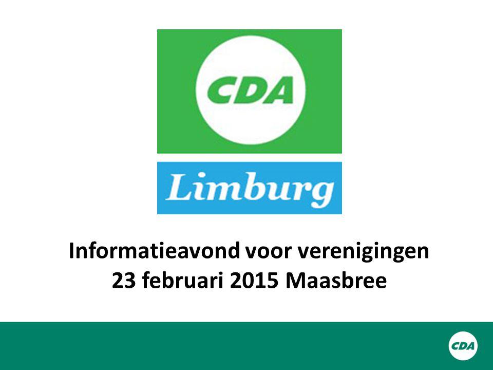 Informatieavond voor verenigingen 23 februari 2015 Maasbree