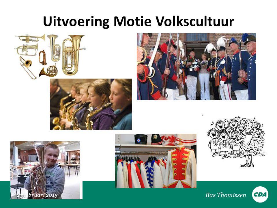 Uitvoering Motie Volkscultuur 23 februari 2015 Bas Thomissen