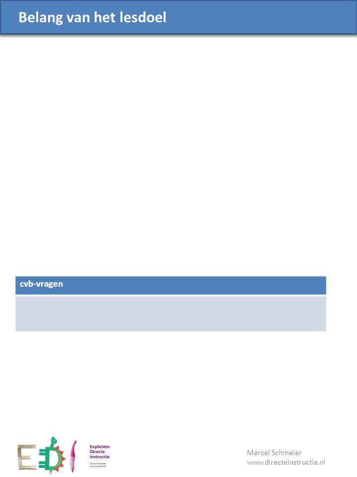 Lesdoel Zelfstandige verwerking Maak deze opdrachten in je werkboek: Als je klaar bent: Regels tijdens zelfstandige verwerking: Marcel Schmeier www.directeinstructie.nl