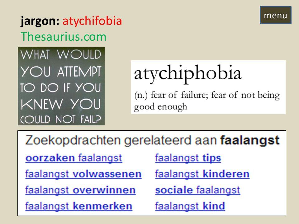 jargon: atychifobia Thesaurius.com menu