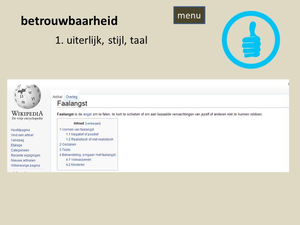 betrouwbaarheid 1. uiterlijk, stijl, taal menu