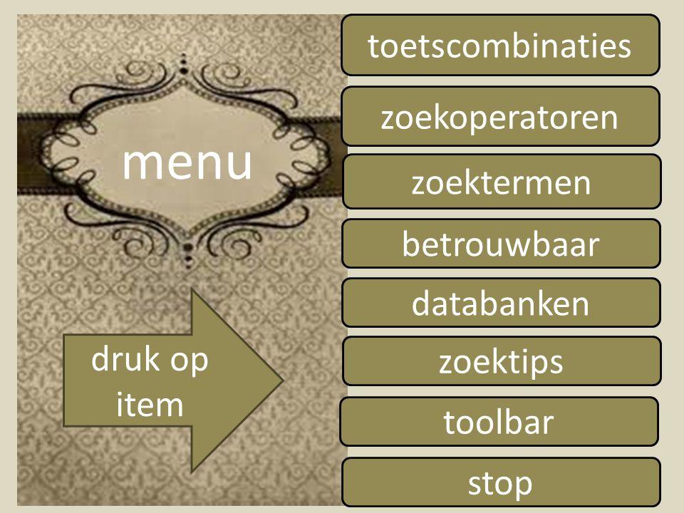 toetscombinaties zoekoperatoren zoektermen betrouwbaar databanken zoektips toolbar stop druk op item