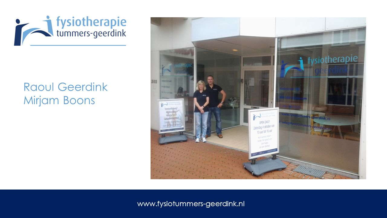 Raoul Geerdink Mirjam Boons www.fysiotummers-geerdink.nl