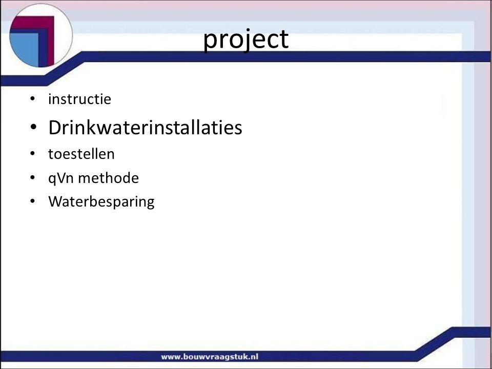 project instructie Drinkwaterinstallaties toestellen qVn methode Waterbesparing