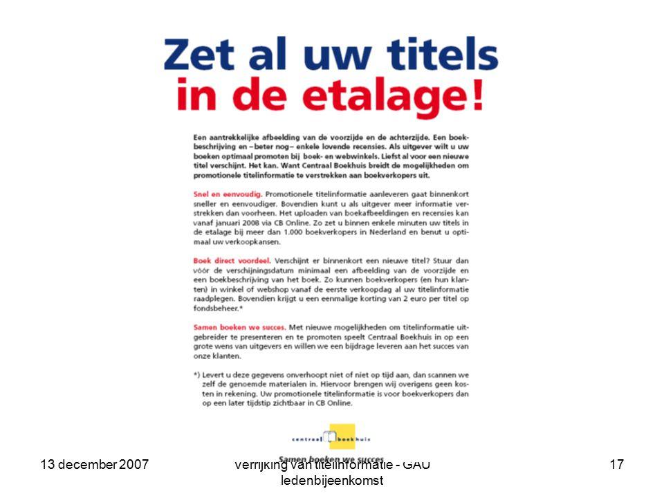13 december 2007Verrijking van titelinformatie - GAU ledenbijeenkomst 17