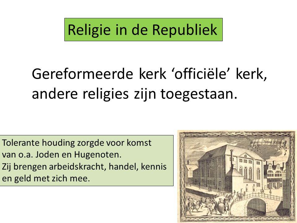 Gereformeerde kerk 'officiële' kerk, andere religies zijn toegestaan.