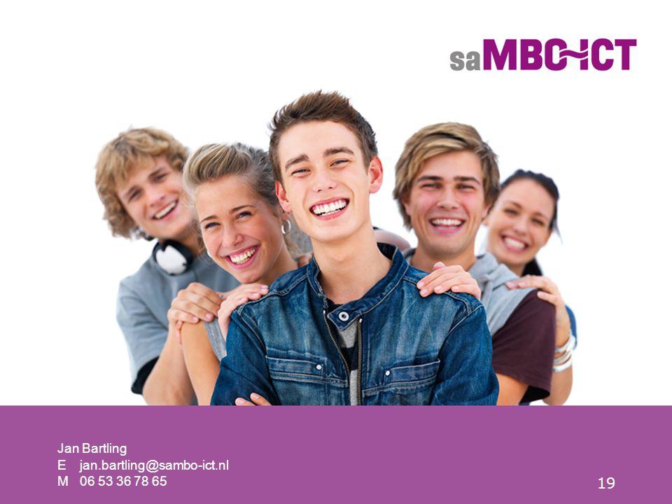 19 EM EM jan.bartling@sambo-ict.nl 06 53 36 78 65 Jan Bartling