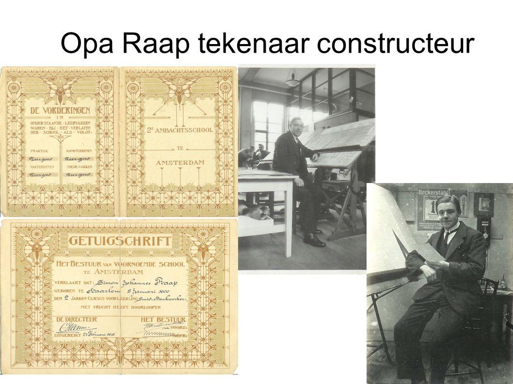 Opa Raap tekenaar constructeur