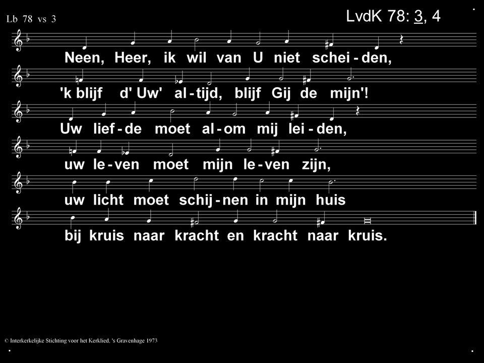 ... LvdK 78: 3, 4