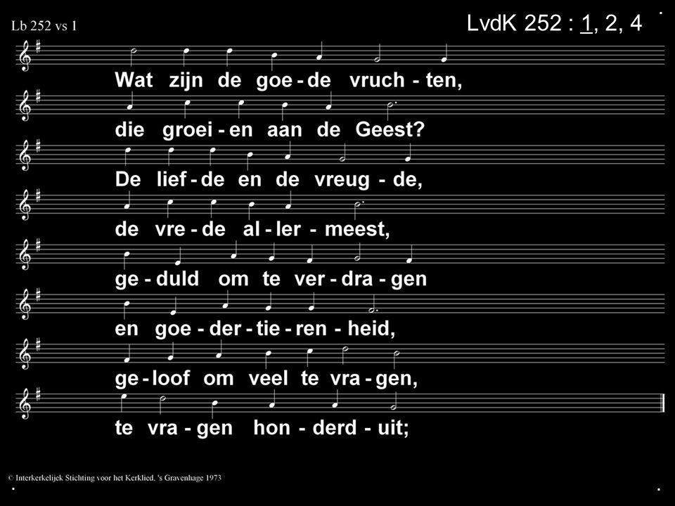 ... LvdK 252 : 1, 2, 4