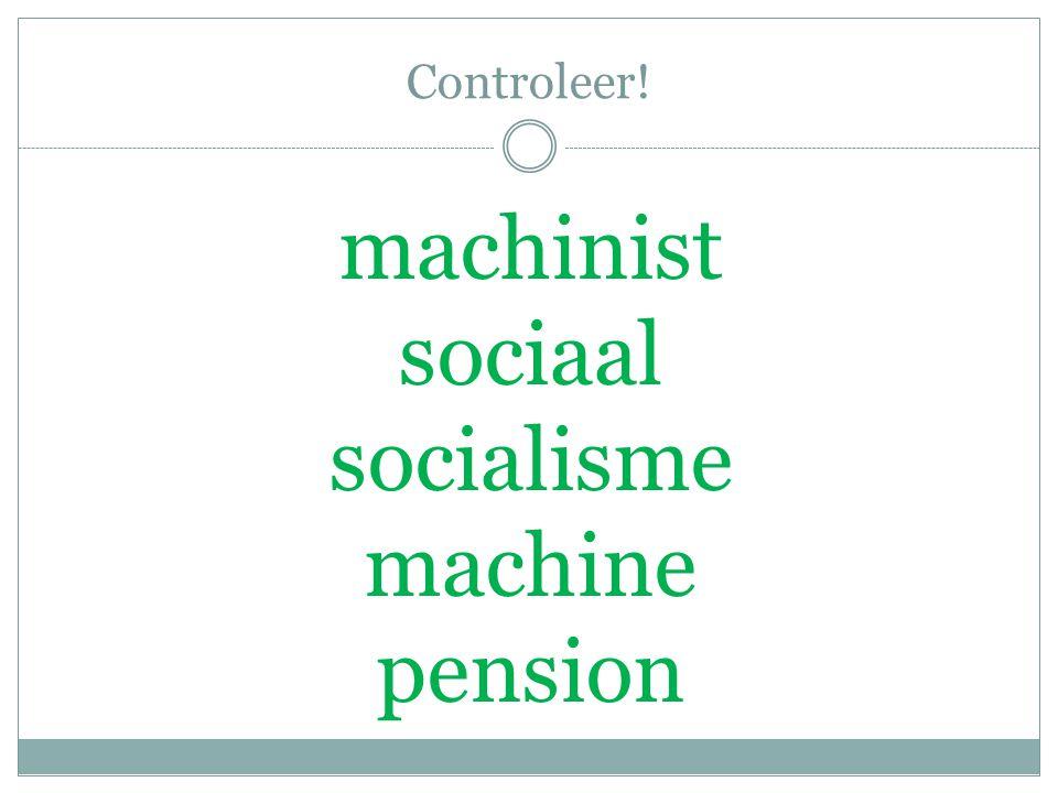 Controleer! machinist sociaal socialisme machine pension