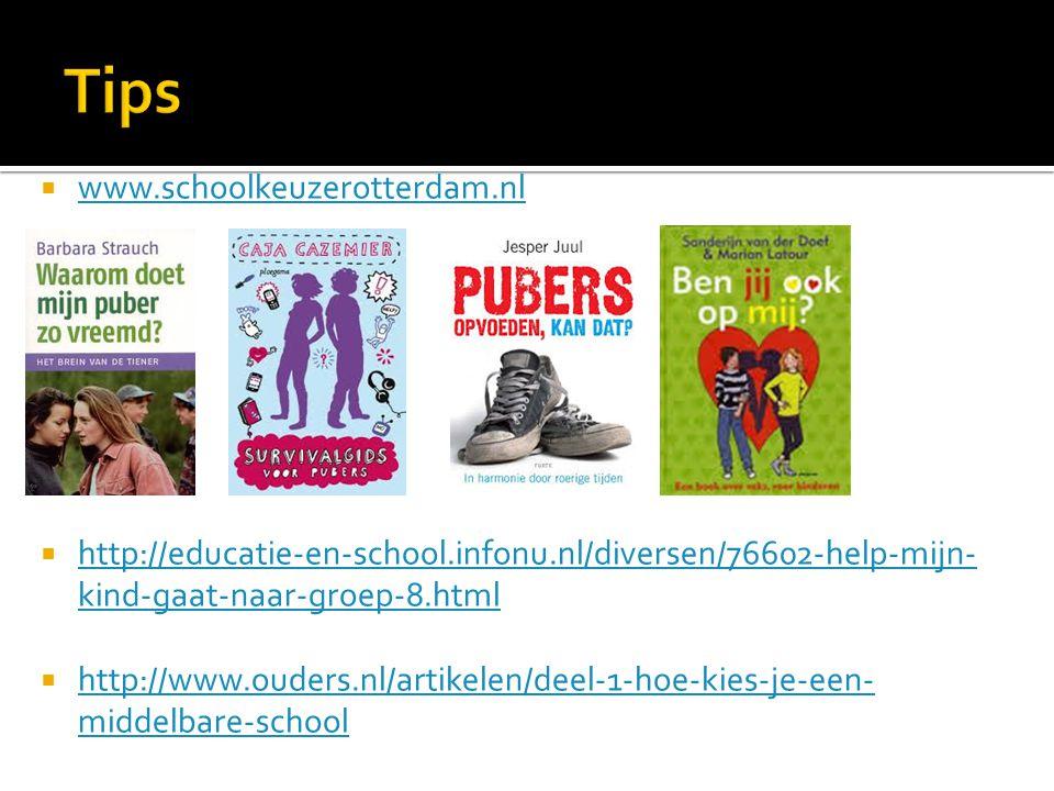  www.schoolkeuzerotterdam.nl www.schoolkeuzerotterdam.nl  http://educatie-en-school.infonu.nl/diversen/76602-help-mijn- kind-gaat-naar-groep-8.html