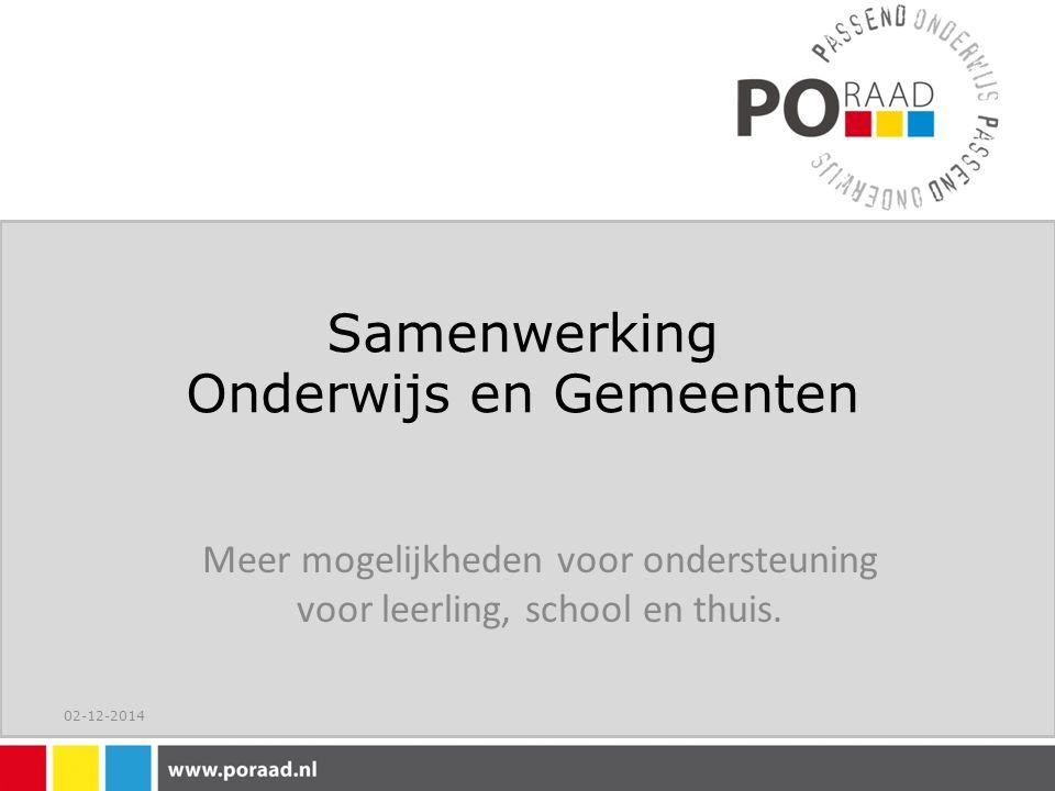 Samenwerking Onderwijs en Gemeenten Meer mogelijkheden voor ondersteuning voor leerling, school en thuis.