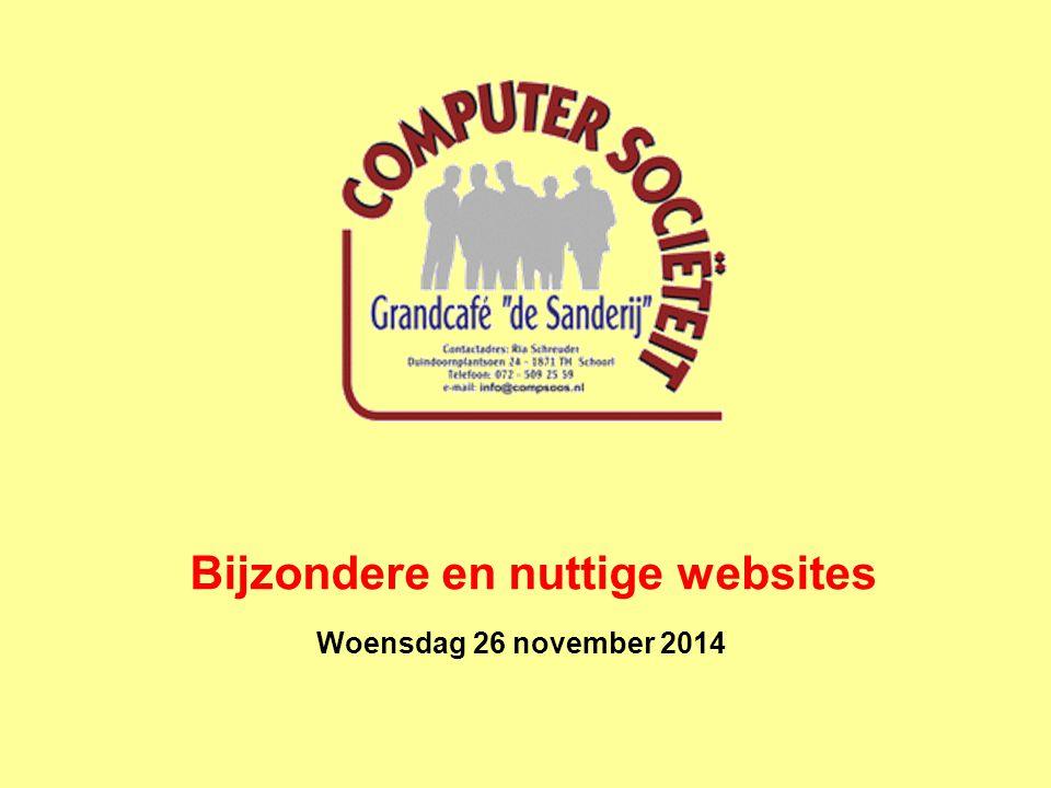 Woensdag 26 november 2014 Bijzondere en nuttige websites