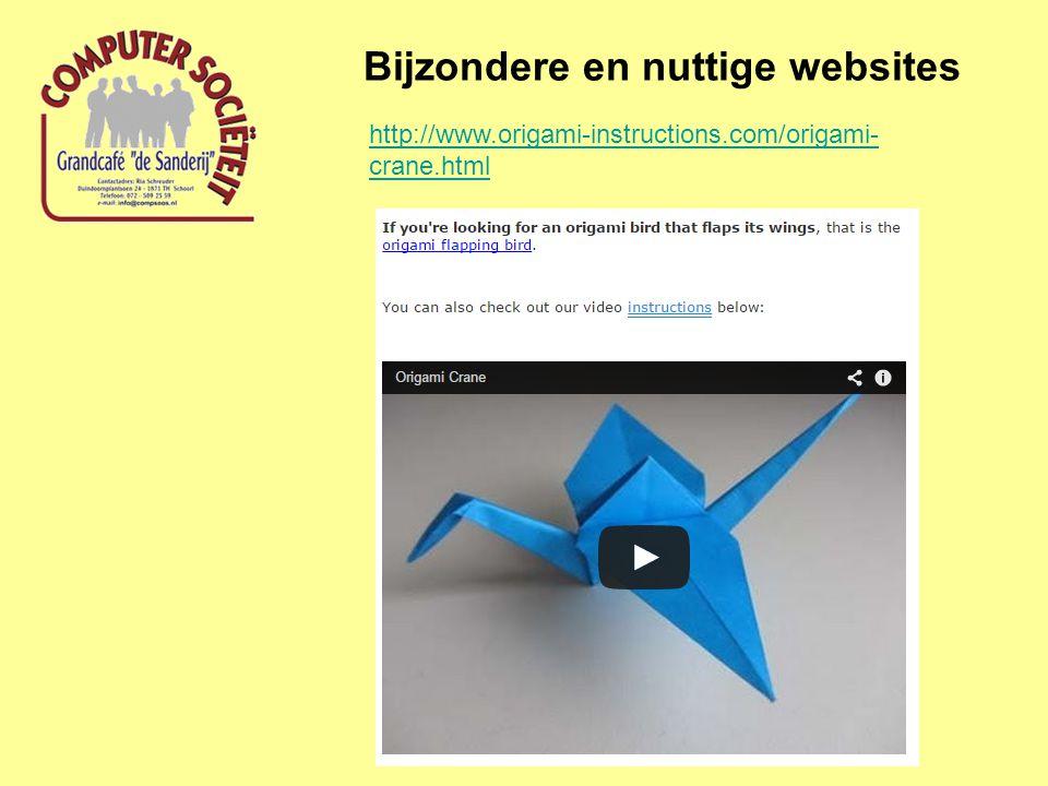 Bijzondere en nuttige websites http://www.origami-instructions.com/origami- crane.html