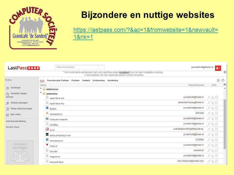 Bijzondere en nuttige websites https://lastpass.com/?&ac=1&fromwebsite=1&newvault= 1&nk=1