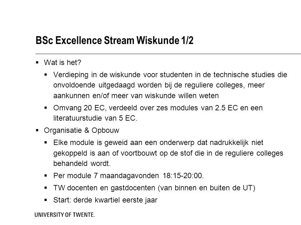 BSc Excellence Stream Wiskunde 1/2  Wat is het.