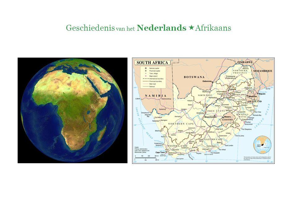 Geschiedenis van het Nederlands  Afrikaans 3. Kenmerken
