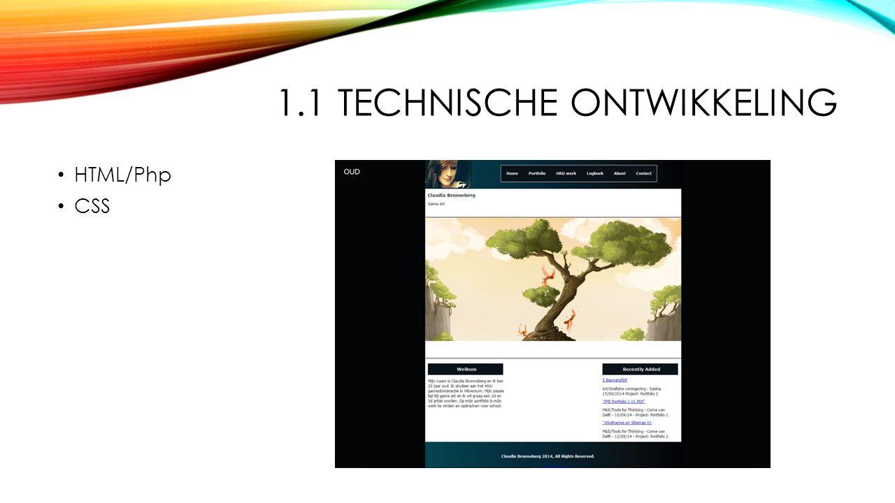 1.1 TECHNISCHE ONTWIKKELING HTML/Php CSS