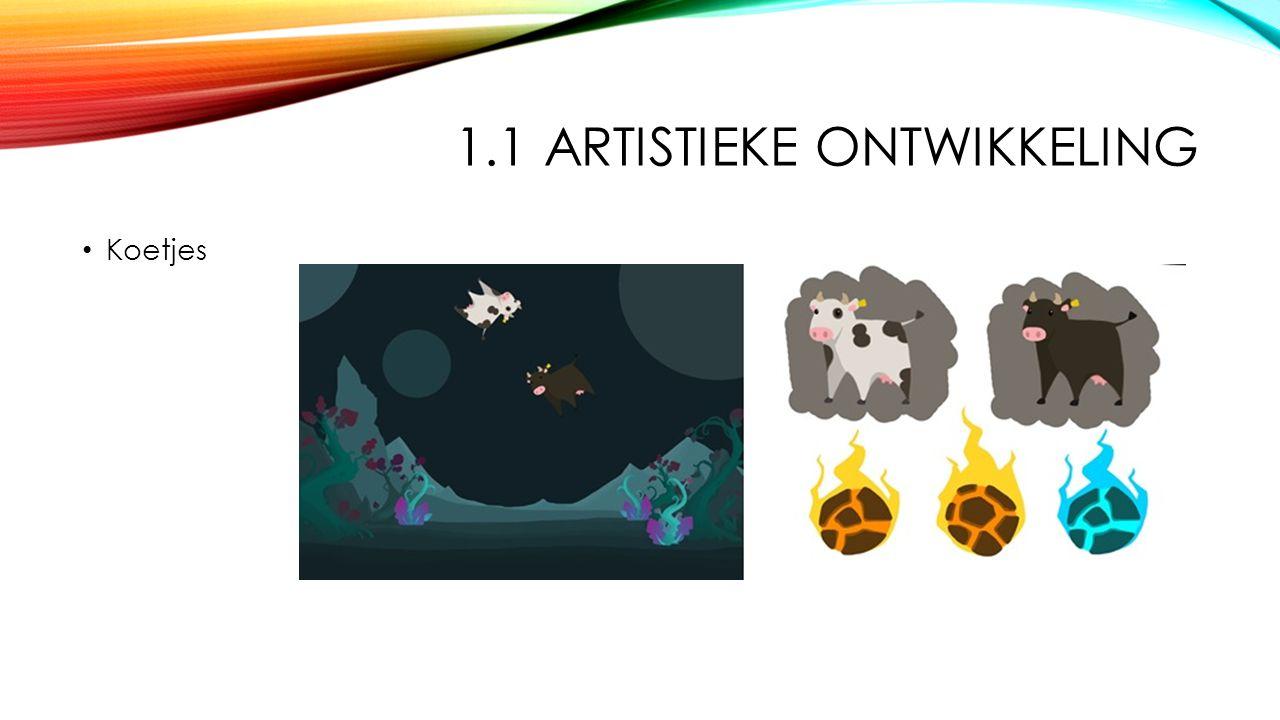 1.1 ARTISTIEKE ONTWIKKELING Koetjes