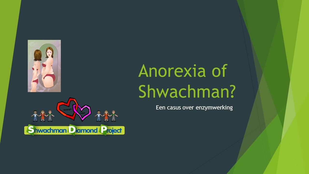 Anorexia of Shwachman? Een casus over enzymwerking