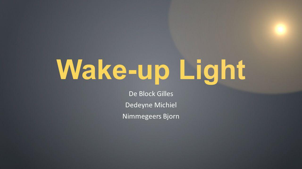 Wake-up Light De Block Gilles Dedeyne Michiel Nimmegeers Bjorn