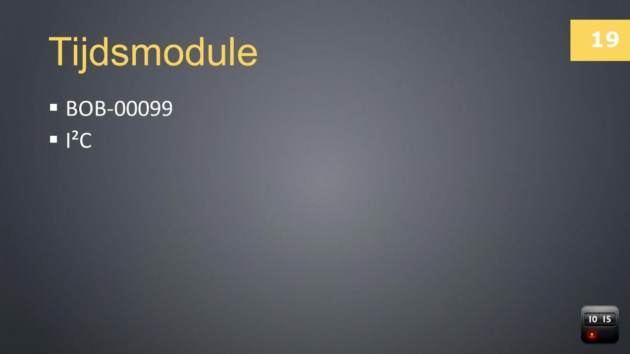 19  BOB-00099  I²C Tijdsmodule