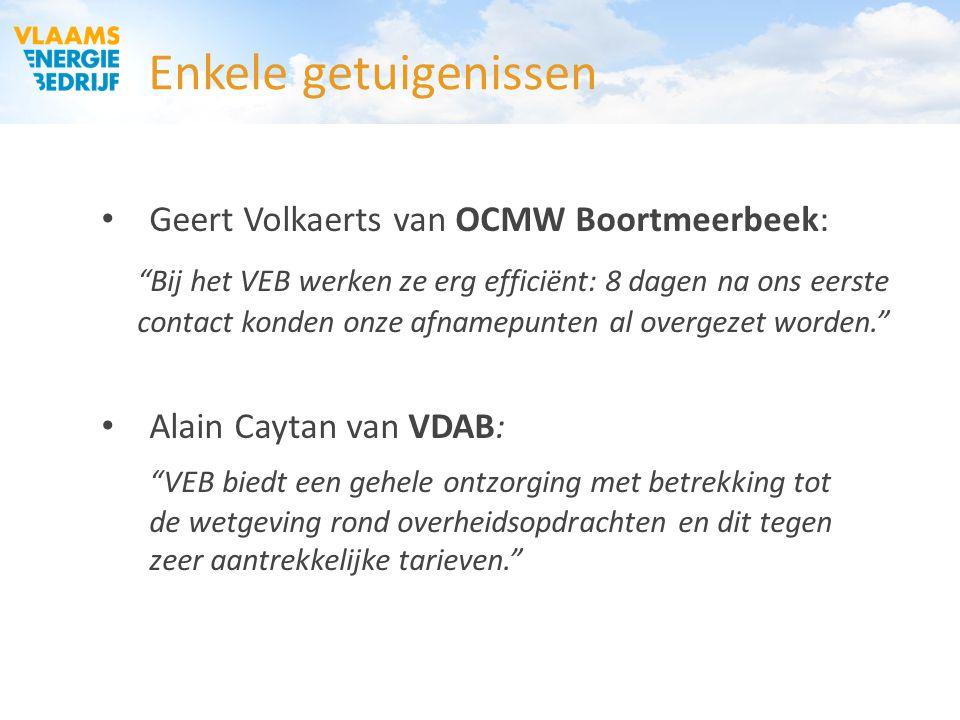 """Enkele getuigenissen Geert Volkaerts van OCMW Boortmeerbeek: """"Bij het VEB werken ze erg efficiënt: 8 dagen na ons eerste contact konden onze afnamepun"""