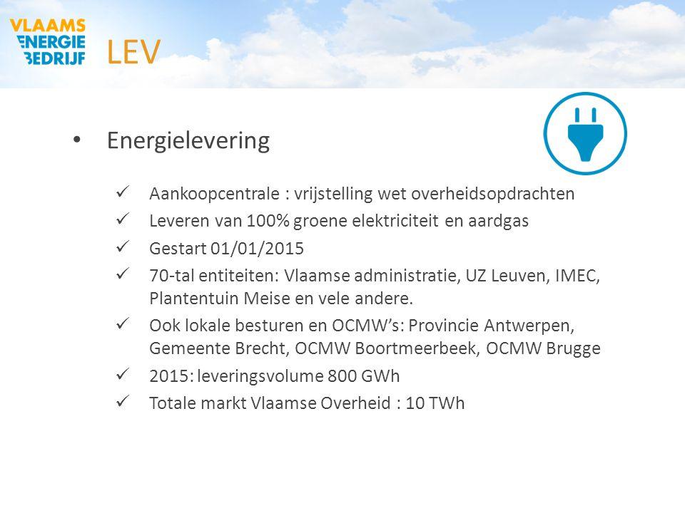 LEV Energielevering Aankoopcentrale : vrijstelling wet overheidsopdrachten Leveren van 100% groene elektriciteit en aardgas Gestart 01/01/2015 70-tal