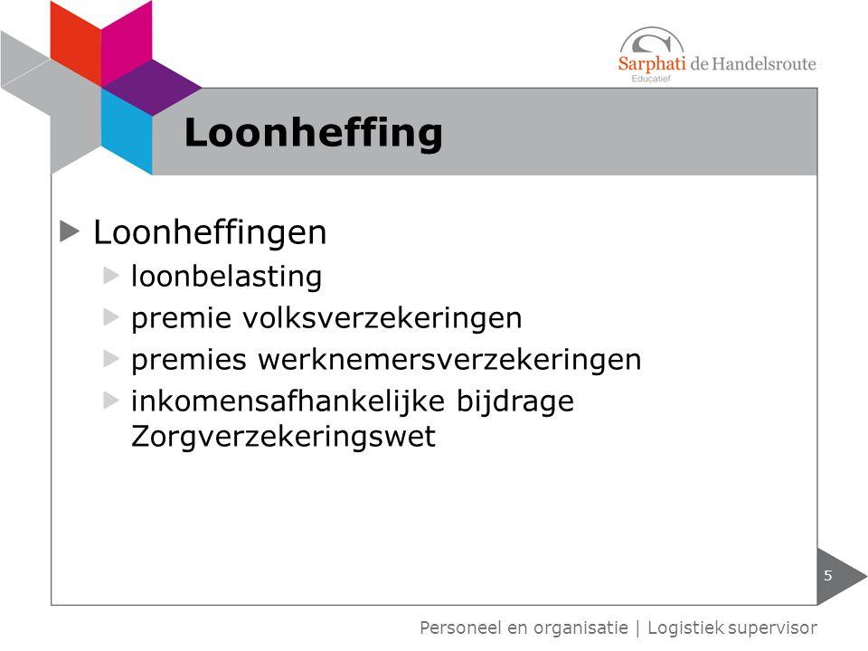 Loonheffingen loonbelasting premie volksverzekeringen premies werknemersverzekeringen inkomensafhankelijke bijdrage Zorgverzekeringswet 5 Personeel en