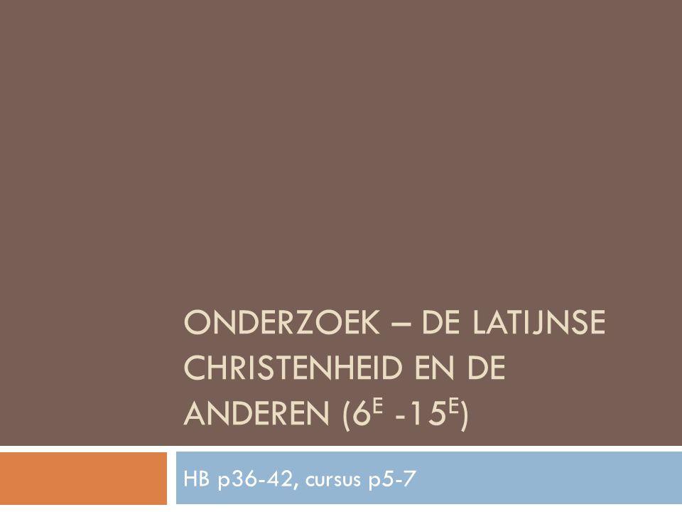Continenten – beschavingen: bron 4 CULTURENCONTINENTENSTEDEN 1.CHRISTENDOMEUROPABRUGGE, CARCASSONNE, BYZANTIUM 2.