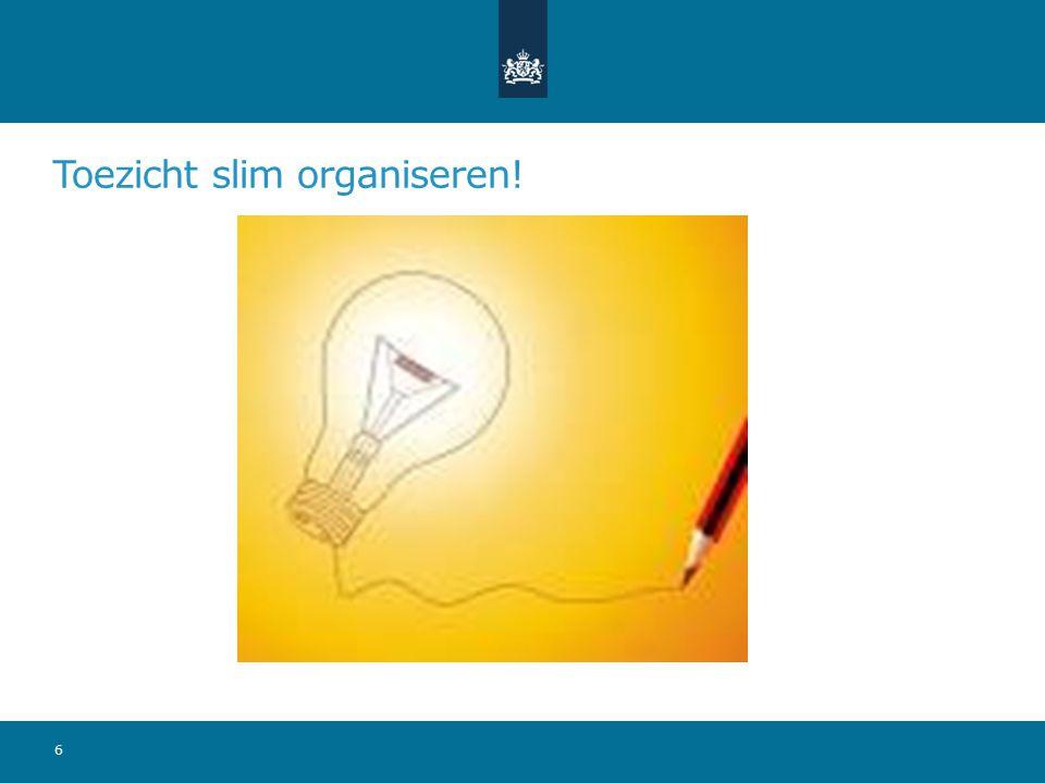 Toezicht slim organiseren! 6