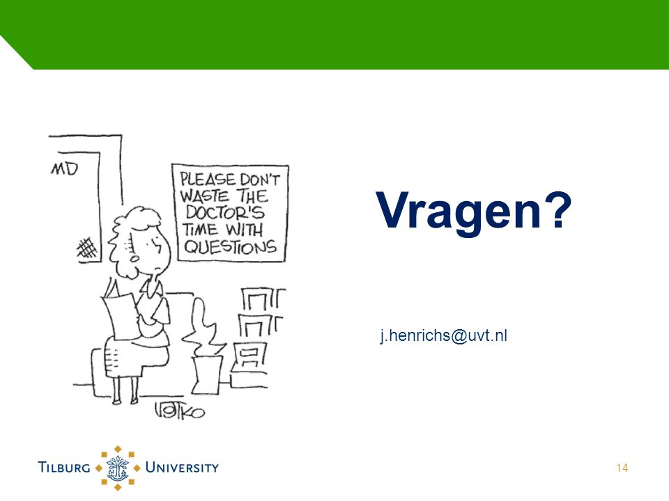 14 Vragen j.henrichs@uvt.nl
