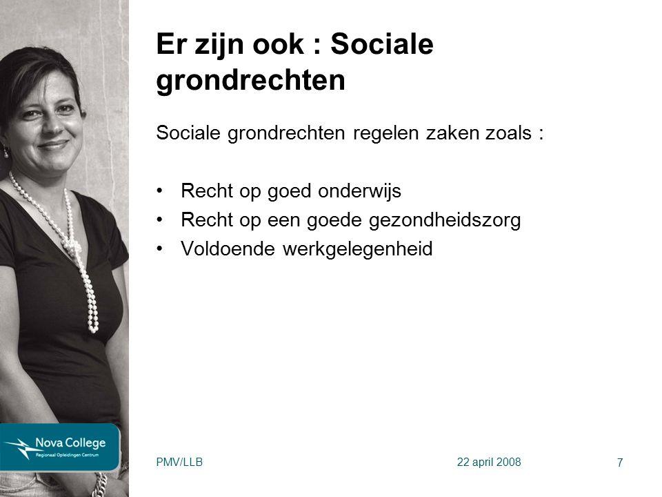 7 Er zijn ook : Sociale grondrechten Sociale grondrechten regelen zaken zoals : Recht op goed onderwijs Recht op een goede gezondheidszorg Voldoende w