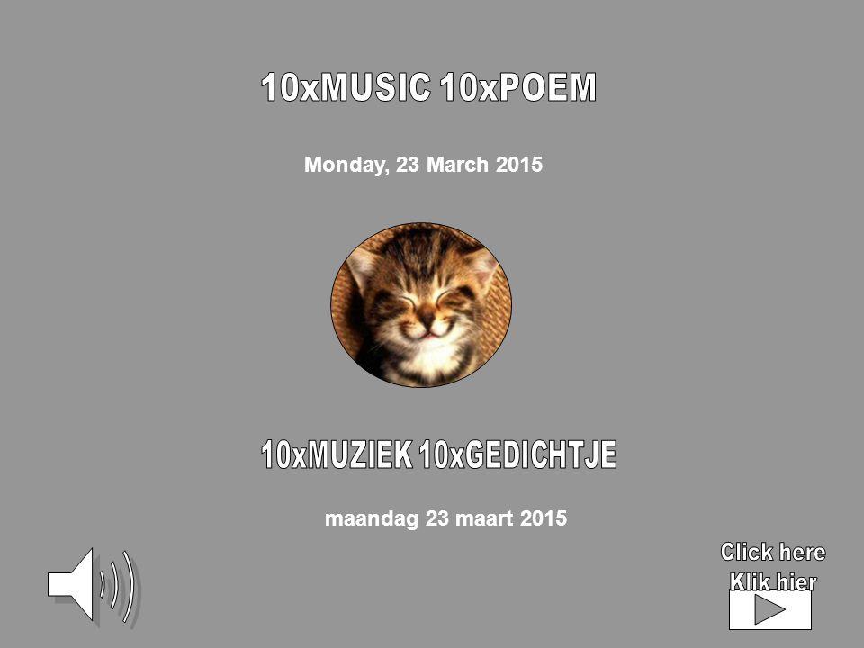 Monday, 23 March 2015 maandag 23 maart 2015