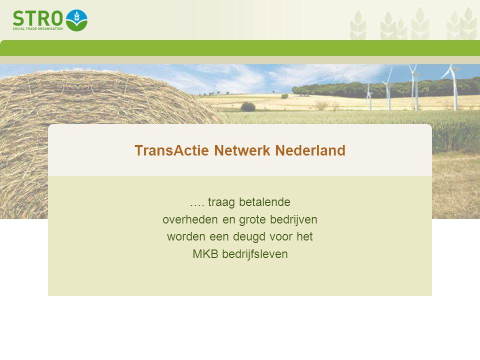 TransActie Netwerk Nederland ….