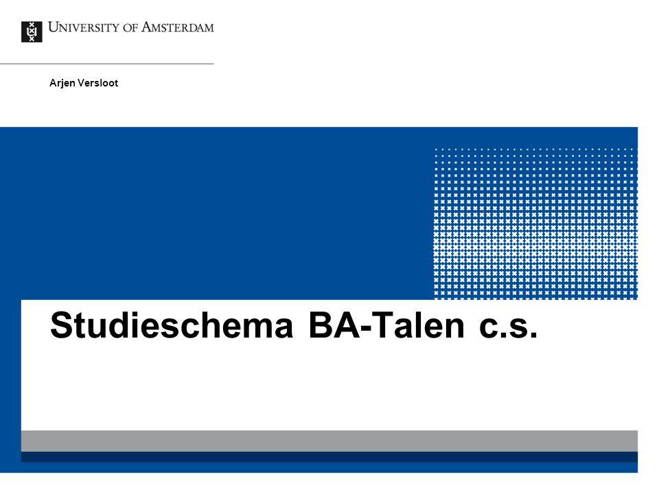 Studieschema BA-Talen c.s. Arjen Versloot