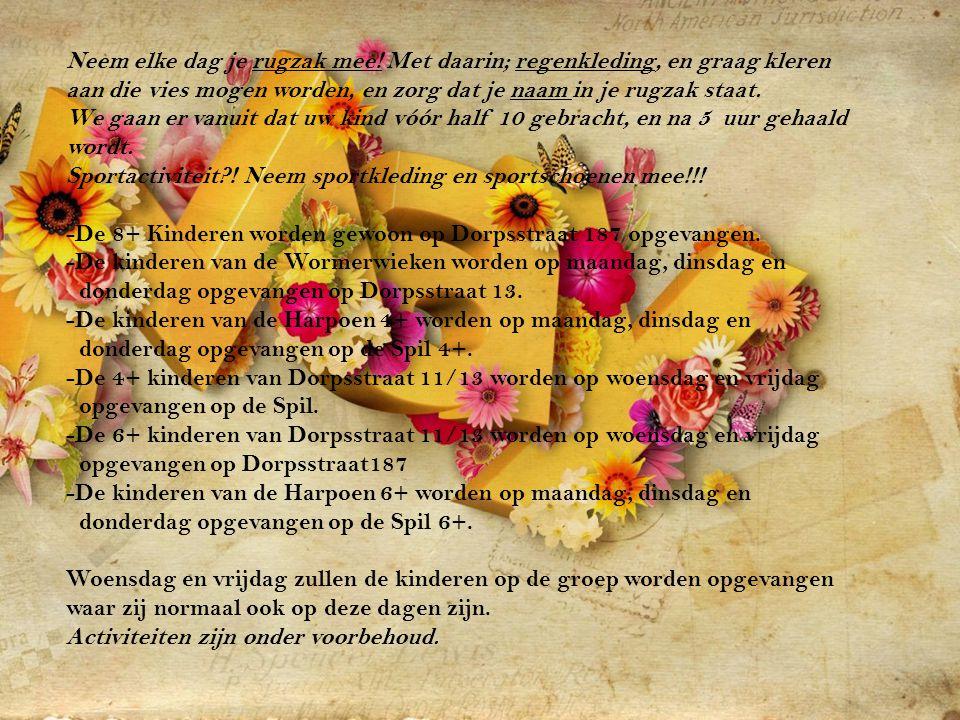 Ma 29 april Hollands uitje Di 30 aprilGesloten ivm Koninginnedag Wo 1 meiPoppenkast Do 2 meiMaak je eigen koningspaar Hollandse spelletjes.