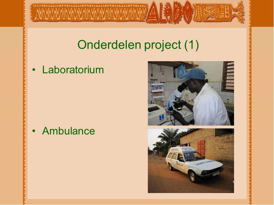 Onderdelen project (1) Laboratorium Ambulance