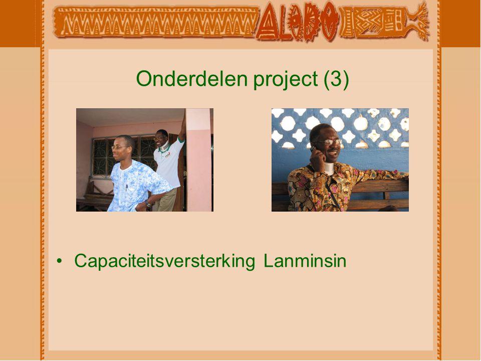 Onderdelen project (3) Capaciteitsversterking Lanminsin