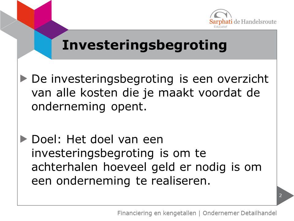 De investeringsbegroting is een overzicht van alle kosten die je maakt voordat de onderneming opent. Doel: Het doel van een investeringsbegroting is o