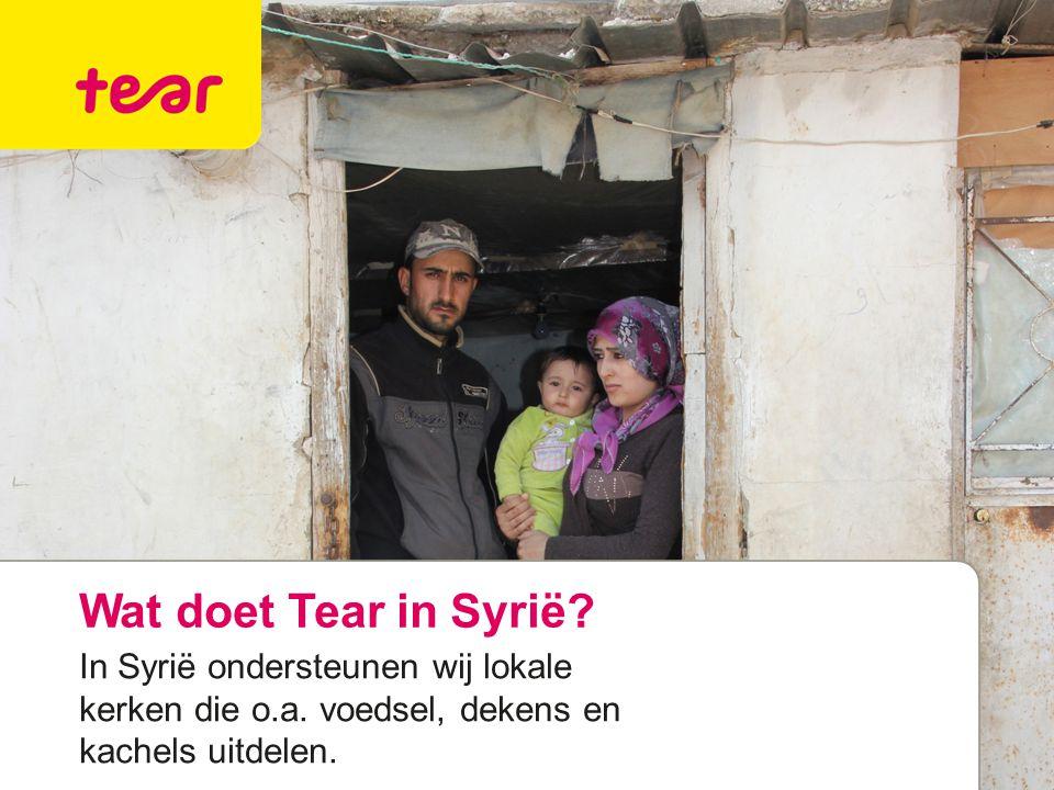 Wat doet Tear in Syrië? In Syrië ondersteunen wij lokale kerken die o.a. voedsel, dekens en kachels uitdelen.